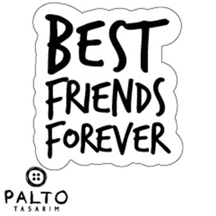 Best Friends Forever Tekli Sticker
